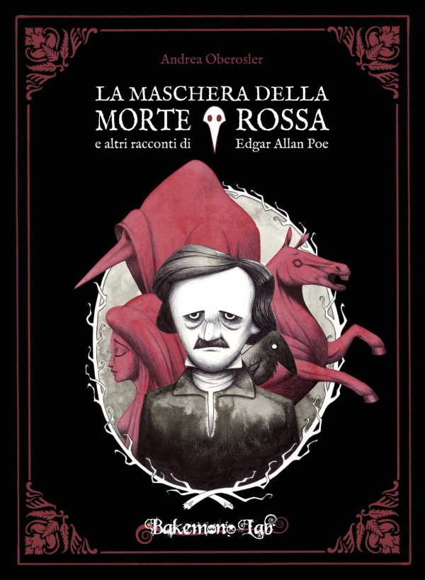 La Maschera della Morte Rossa e altri racconti Andrea Oberosler